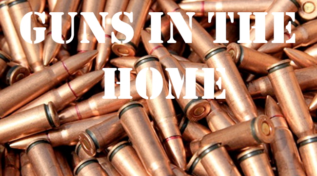 Guns in the Home Threaten the Lives of Our Nation's Most Innocent Citizens