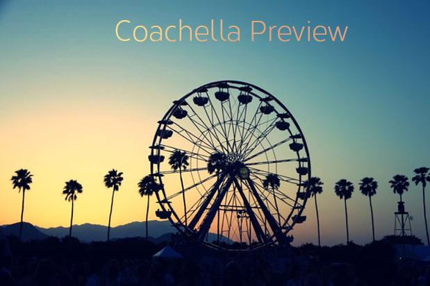 Coachella Preview Review