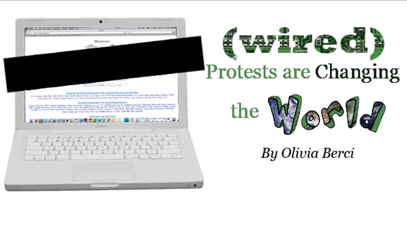 Wired Protests Are Changing the World
